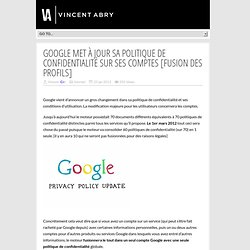 Google met à jour sa politique de confidentialité sur ses comptes [fusion des profils]