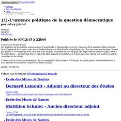 1/2-L'urgence politique de la question démocratique