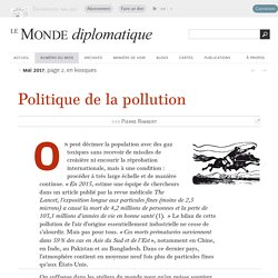 Politique de la pollution, par Pierre Rimbert (Le Monde diplomatique, mai 2017)