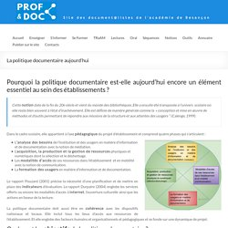 La politique documentaire aujourd'hui – Prof & Doc