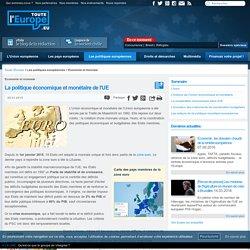 La politique économique et monétaire de l'UE