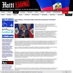 Haïti - Politique : 27 écrivains haïtiens demandent la démission du Président Moïse - HaitiLibre.com : Toutes les nouvelles d'Haiti 7/7