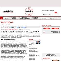 Twitter en politique : efficace ou dangereux