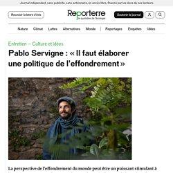 Pablo Servigne: «Il faut élaborer unepolitique del'effondrement»