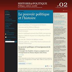 02 : Le dossier : Le pouvoir politique et l'enseignement de l'histoire