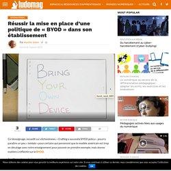 """Réussir la mise en place d'une politique de """"BYOD"""" dans son établissement"""
