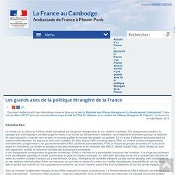 Les grands axes de la politique étrangère de la France - La France au Cambodge