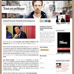 [video] François Hollande et les blogueurs