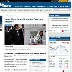 La politique de santé version François Hollande