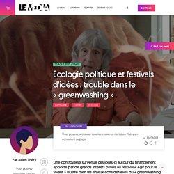 20 août 2020 - 20H00 Écologie politique et festivals d'idées : trouble dans le « greenwashing »