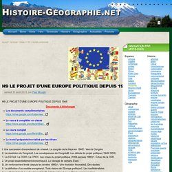 H9 LE PROJET D'UNE EUROPE POLITIQUE DEPUIS 1948 (cours) - Histoire-Géographie.net