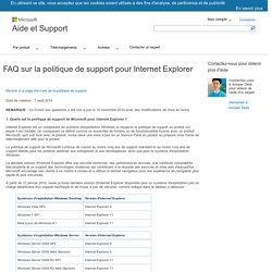 FAQ sur la politique de support pour Internet Explorer