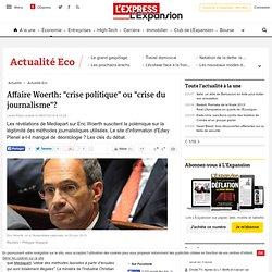 """Affaire Woerth: """"crise politique"""" ou """"crise du journalisme""""?"""