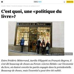"""""""C'est quoi, une politique du livre ?"""" - Forum Livres Hebdo"""