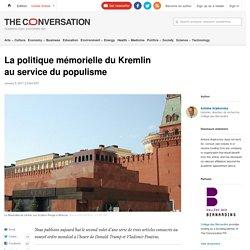 La politique mémorielle du Kremlin auservice dupopulisme