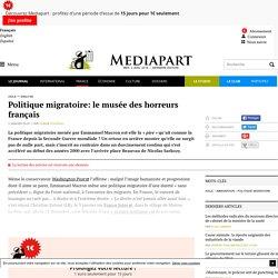 Politique migratoire: le musée des horreurs français