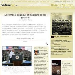 Le contrôle politique et militaire de nos sociétés, par Giulietto Chiesa