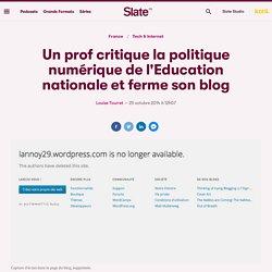 Un prof critique la politique numérique de l'Education nationale, son blog est fermé
