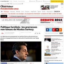 Politique familiale : les promesses non-tenues de Nicolas Sarkozy - Le bilan de Sarkozy
