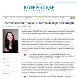 Réseaux sociaux : nouvel eldorado de la pensée unique - Revue Politique et Parlementaire