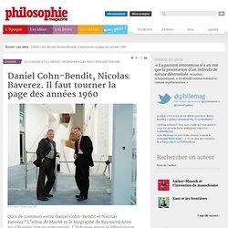 Daniel Cohn-Bendit, Nicolas Baverez. Il faut tourner la page des années 1960