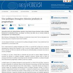 Une politique étrangère chinoise prudente et pragmatique