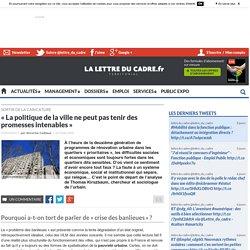 « La politique de la ville ne peut pas tenir des promesses intenables »
