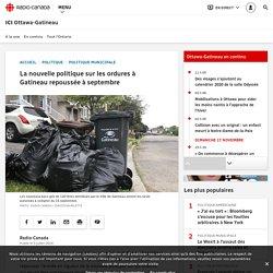 La nouvelle politique sur les ordures à Gatineau repoussée à septembre