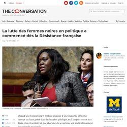 La lutte des femmes noires en politique a commencé dès la Résistance française