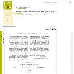 La politique russe dans la Palestine et la Syrie (Suite.)