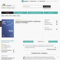 Le Droit à la ville de Henri Lefebvre : quel héritage politique et scientifique ?