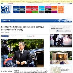 Le «New York Times» condamne la politique sécuritaire de Sarkozy