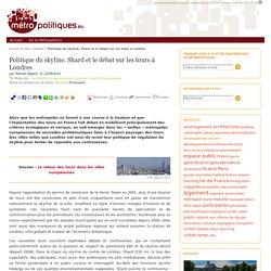 Politique du skyline. Shard et le débat sur les tours à Londres