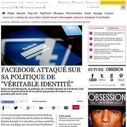"""Facebook attaqué sur sa politique de """"véritable identité"""""""