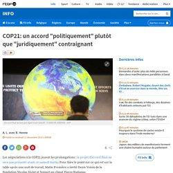 """COP21: un accord """"politiquement"""" plutôt que """"juridiquement"""" contraignant"""