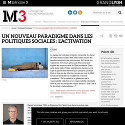 Un nouveau paradigme dans les politiques sociales : l'activation : Millenaire 3, Politiques Publiques