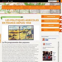 Les politiques agricoles en France depuis 1950
