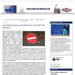 """Les médias français et le tabou de la """"vie privée"""" des politiques"""