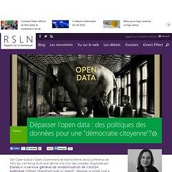 """Dépasser l'open data : des politiques des données pour une """"démocratie citoyenne""""?"""