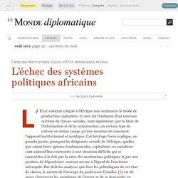 L'échec des systèmes politiques africains, par Jacques Chevrier (Le Monde diplomatique, août 1975)