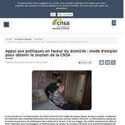 Appui aux politiques en faveur du domicile : mode d'emploi pour obtenir le soutien de la CNSA