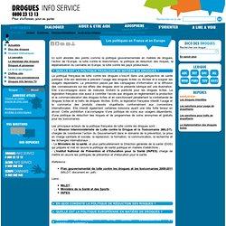Les politiques en France et en Europe - Drogues info service : information, aide sur drogues alcool…