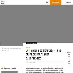 La «crise des réfugiés», une crise de politiques européennes