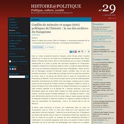 Histoire@Politique n°29 : Sources : Conflits de mémoire et usages (très) politiques de l'histoire : le cas des archives du franquisme
