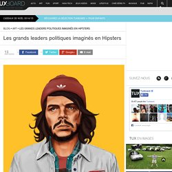 Les leaders politiques imaginés en hipsters par Amit Shimori