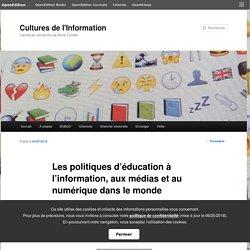 Les politiques d'éducation à l'information, aux médias et au numérique dans le monde