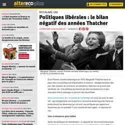 Politiques libérales : le bilan négatif des années Thatcher