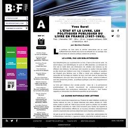 L'État et le livre. Les politiques publiques du livre en France (1957-1993).