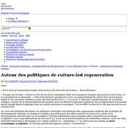 Autour des politiques de culture-led regeneration