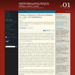Histoire@Politique n°01 : Pistes & débats : Comique, éloquence et discours politiques en « voix » de réhabilitation